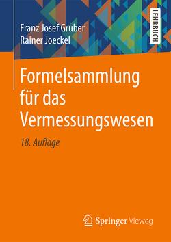 Formelsammlung für das Vermessungswesen von Gruber,  Franz Josef, Joeckel,  Rainer