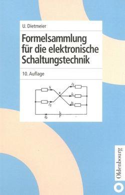Formelsammlung für die elektronische Schaltungstechnik von Dietmeier,  Ulrich
