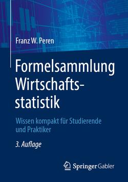 Formelsammlung Wirtschaftsstatistik von Peren,  Franz W.
