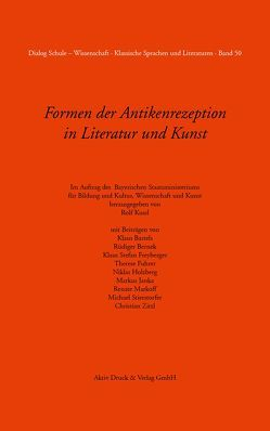 Formen der Antikenrezeption in Literatur und Kunst Band 50 von Kussl,  Rolf