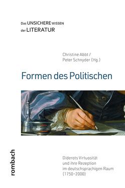 Formen des Politischen von Abbt,  Christine, Schnyder,  Peter