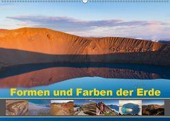 Formen und Farben der Erde (Wandkalender 2019 DIN A2 quer) von Schörkhuber,  Johann
