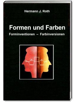 Formen und Farben von Roth,  Hermann J, Roth,  Sigrid, Rumold,  Lothar