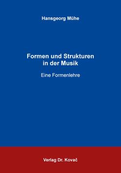 Formen und Strukturen in der Musik von Mühe,  Hansgeorg
