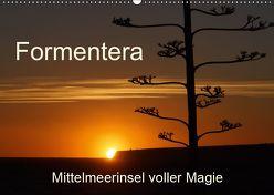 Formentera – Mittelmeerinsel voller Magie (Wandkalender 2019 DIN A2 quer) von Kück,  Heidemarie