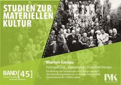 Formgebung – Gestaltung – Industrial Design. von Godau,  Marion