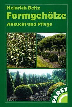 Formgehölze von Beltz,  Heinrich