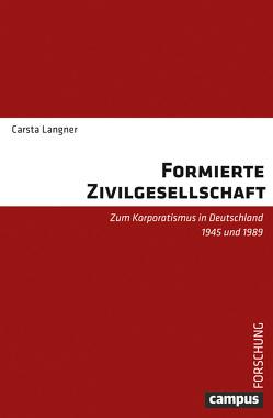 Formierte Zivilgesellschaft von Langner,  Carsta