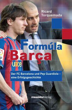 Formúla Barça von Löhle,  Jürgen, Torquemada,  Ricard, Weser,  Jenny