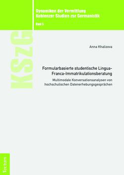 Formularbasierte studentische Lingua-Franca-Immatrikulationsberatung von Khalizova,  Anna