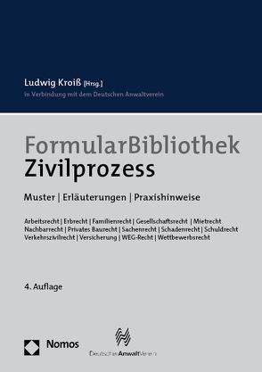 FormularBibliothek Zivilprozess von Kroiß,  Ludwig