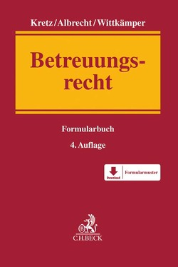 Betreuungsrecht von Albrecht,  Andreas, Kretz,  Jutta, Wittkämper,  Ulrich