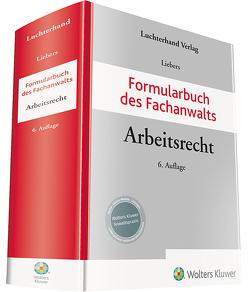 Formularbuch des Fachanwalts Arbeitsrecht von Liebers,  Hans-Joachim