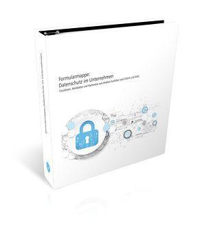 Formularmappe: Datenschutz im Unternehmen von Klocker,  Sebastian, Krisch,  Andreas, Windholz,  Natascha
