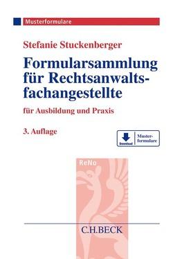 Formularsammlung für Rechtsanwaltsfachangestellte von Stretz,  Christian, Stuckenberger,  Stefanie, Zentz,  Frank