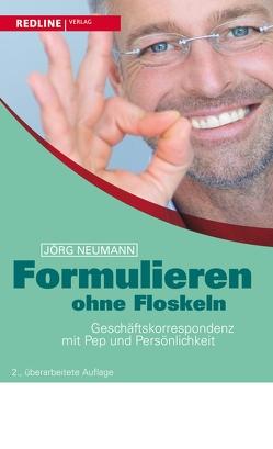 Formulieren ohne Floskeln von Neumann,  Jörg