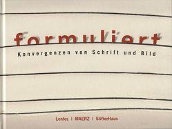 formuliert. Konvergenzen von Schrift und Bild von Pintar,  Regina, Reutner,  Brigitte, Rollig,  Stella, Steinbacher,  Christian