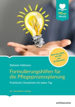 Formulierungshilfen für die Pflegeprozessplanung von Hellmann,  Stefanie