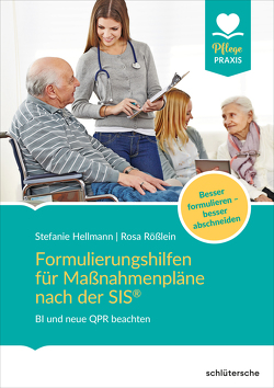 Formulierungshilfen für Maßnahmenpläne nach der SIS® von Hellmann,  Stefanie, Rößlein,  Rosa