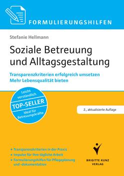 Formulierungshilfen Soziale Betreuung und Alltagsgestaltung von Hellmann,  Stefanie
