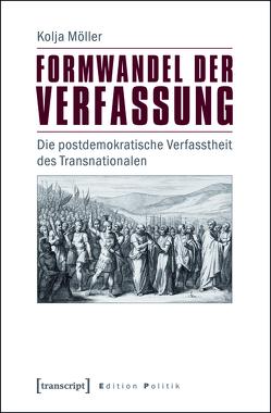 Formwandel der Verfassung von Möller,  Kolja
