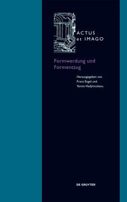 Formwerdung und Formentzug von Engel,  Franz, Hadjinicolaou,  Yannis