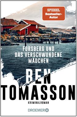 Forsberg und das verschwundene Mädchen von Tomasson,  Ben