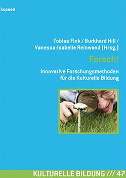 Forsch! von Fink,  Tobias, Hill,  Burkhard, Reinwand,  Vanessa-Isabelle