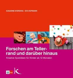 Forschen am Tellerrand und darüber hinaus von Everding,  Susanne, Hofmann,  Eva