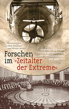 Forschen im »Zeitalter der Extreme« von Schauz,  Desiree, Schumann,  Dirk