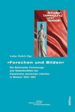 Forschen und Bilden von Ehrlich,  Lothar
