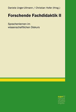 Forschende Fachdidaktik II von Hofer,  Christian, Unger-Ullmann,  Daniela