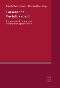Forschende Fachdidaktik III von Hofer,  Christian, Unger-Ullmann,  Daniela