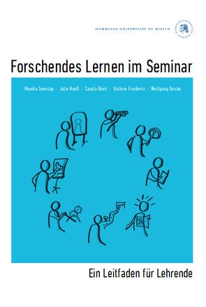 Forschendes Lernen im Seminar von Rueß,  Julia, Sonntag,  Monika
