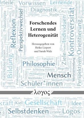 Forschendes Lernen und Heterogenität von Liepert,  Heiko, Walz,  Sarah
