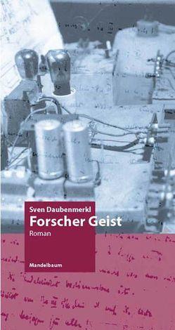Forscher Geist von Daubenmerkl,  Sven