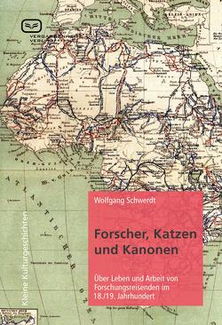 Forscher, Katzen und Kanonen von Schwerdt,  Wolfgang