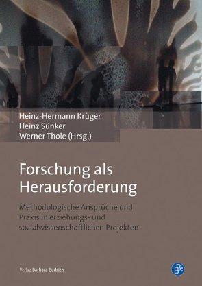 Forschung als Herausforderung von Krüger,  Heinz Hermann, Sünker,  Heinz, Thole,  Werner