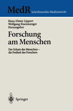 Forschung am Menschen von Eisenmenger,  Wolfgang, Lippert,  Hans-Dieter
