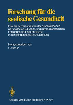 Forschung für die seelische Gesundheit von Häfner,  H.