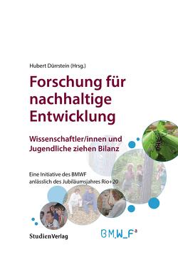 Forschung für nachhaltige Entwicklung von Dürrstein,  Hubert, Mader,  Clemens, Siegele,  Petra, Töchterle,  Karlheinz