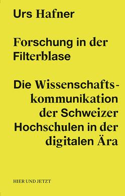 Forschung in der Filterblase von Hafner,  Urs