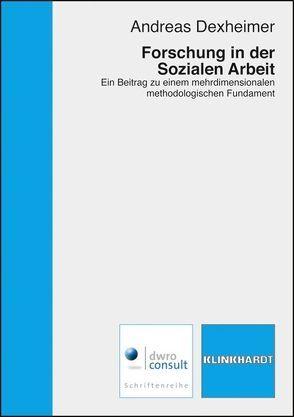Forschung in der Sozialen Arbeit von Dexheimer,  Andreas