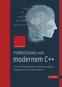 Forschung mit modernem C++ von Gottschling,  Peter