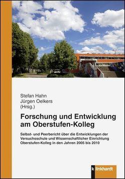 Forschung und Entwicklung am Oberstufen-Kolleg von Hahn,  Stefan, Oelkers,  Jürgen