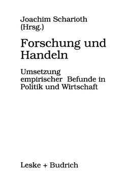 Forschung und Handeln von Scharioth,  Joachim