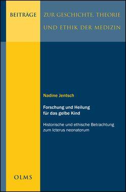 Forschung und Heilung für das gelbe Kind von Jentsch,  Nadine
