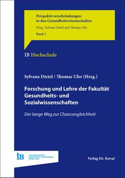 Forschung und Lehre der Fakultät Gesundheits- und Sozialwissenschaften von Dietel,  Sylvana, Ufer,  Thomas