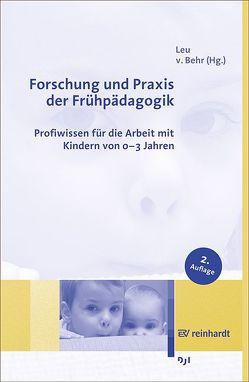 Forschung und Praxis der Frühpädagogik von Behr,  Anna von, Leu,  Hans Rudolf