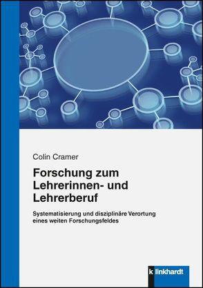 Forschung zum Lehrerinnen- und Lehrerberuf von Cramer,  Colin